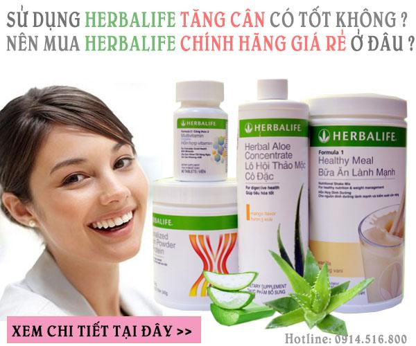 Sản phẩm Herbalife tăng cân có tốt không? Dùng Herbalife có an toàn không?